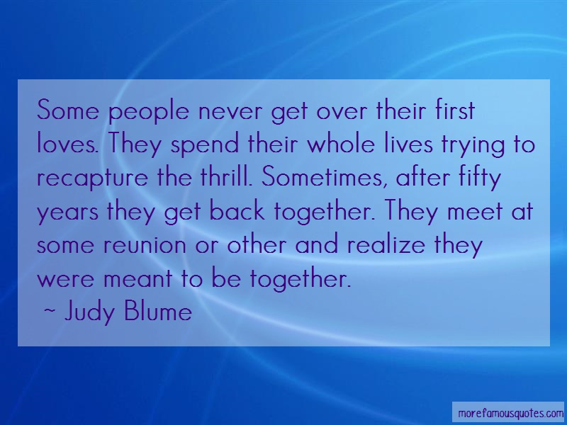 Judy Blume Quotes: Some people never get over their first