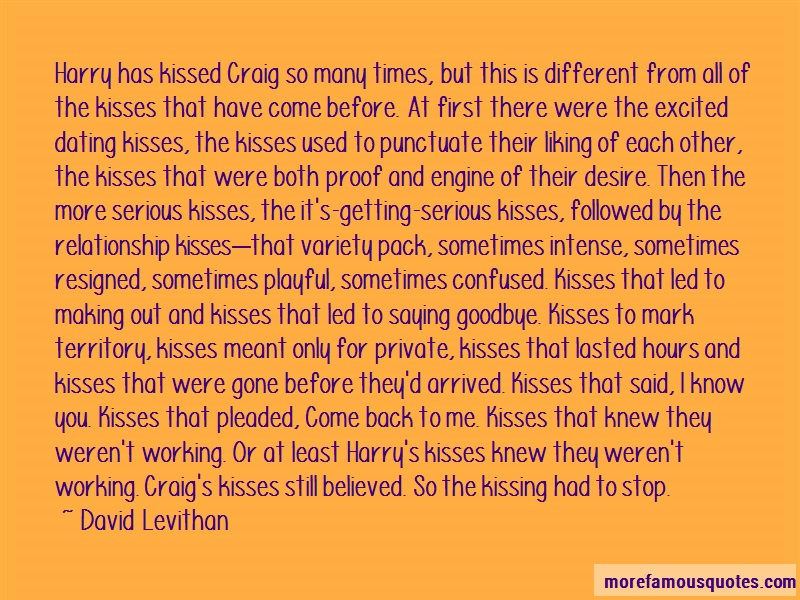 David Levithan Quotes: Harry Has Kissed Craig So Many Times But