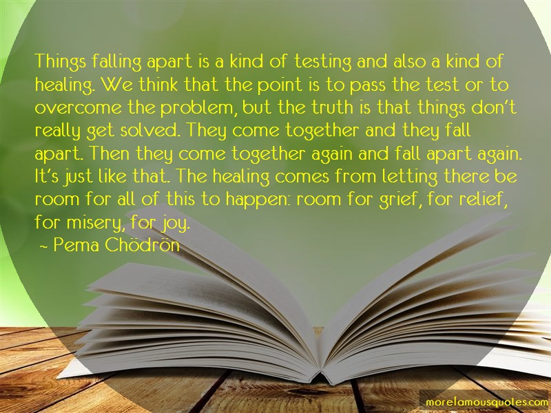 Deirdre Blomfield Brown Quotes: Things falling apart is a kind of