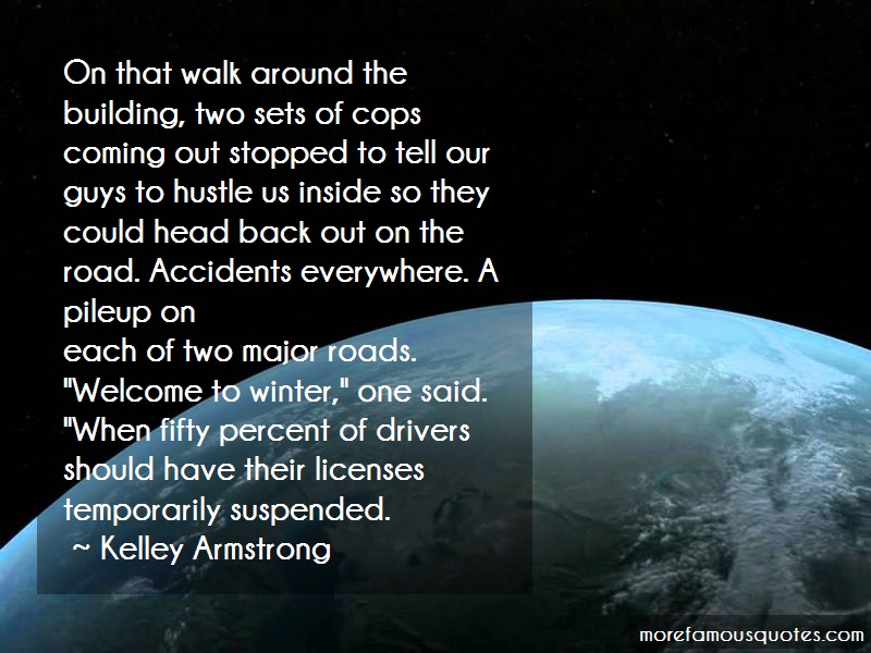 Kelley Armstrong Quotes: On that walk around the building two