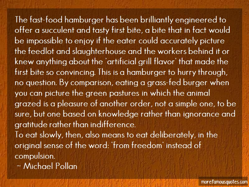 Michael Pollan Quotes: The Fast Food Hamburger Has Been