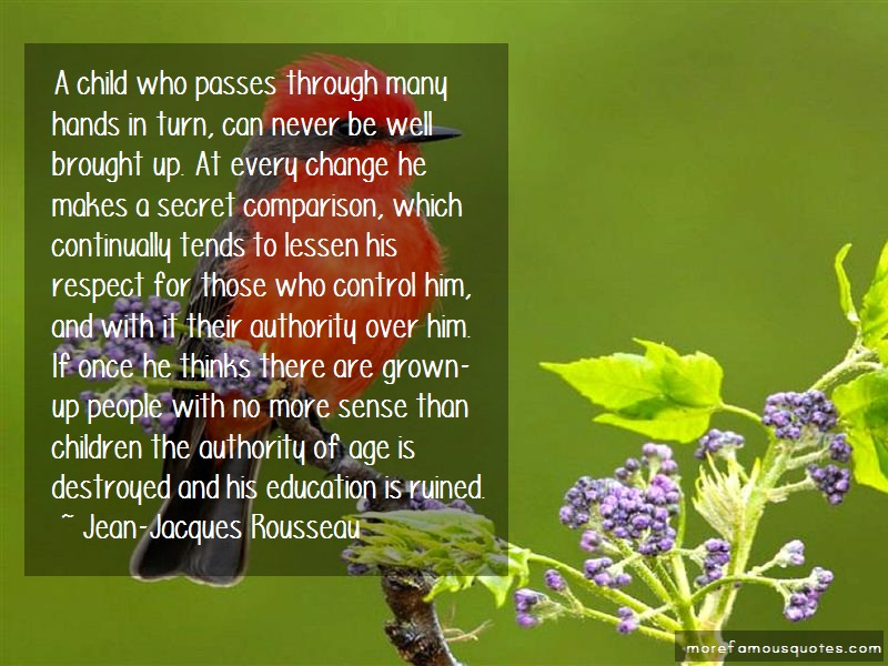 Jean-Jacques Rousseau Quotes: A child who passes through many hands in