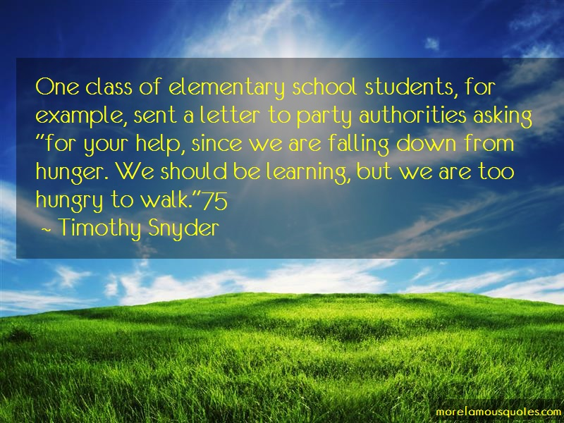 Timothy Snyder Quotes: One Class Of Elementary School Students