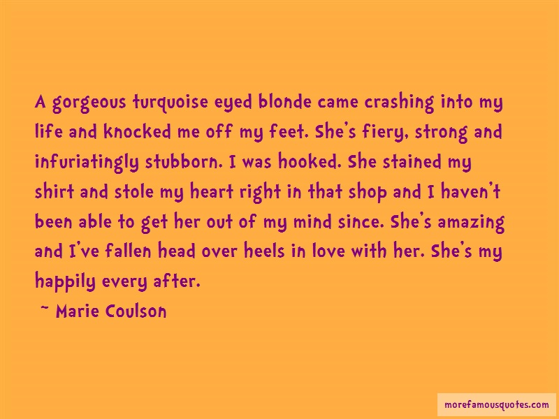 Marie Coulson Quotes: A Gorgeous Turquoise Eyed Blonde Came