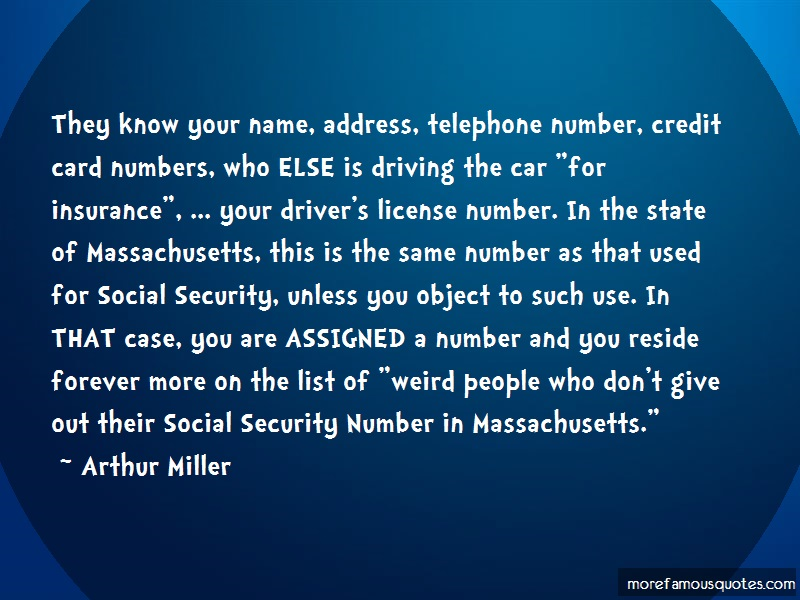 Arthur Miller Quotes: They Know Your Name Address Telephone