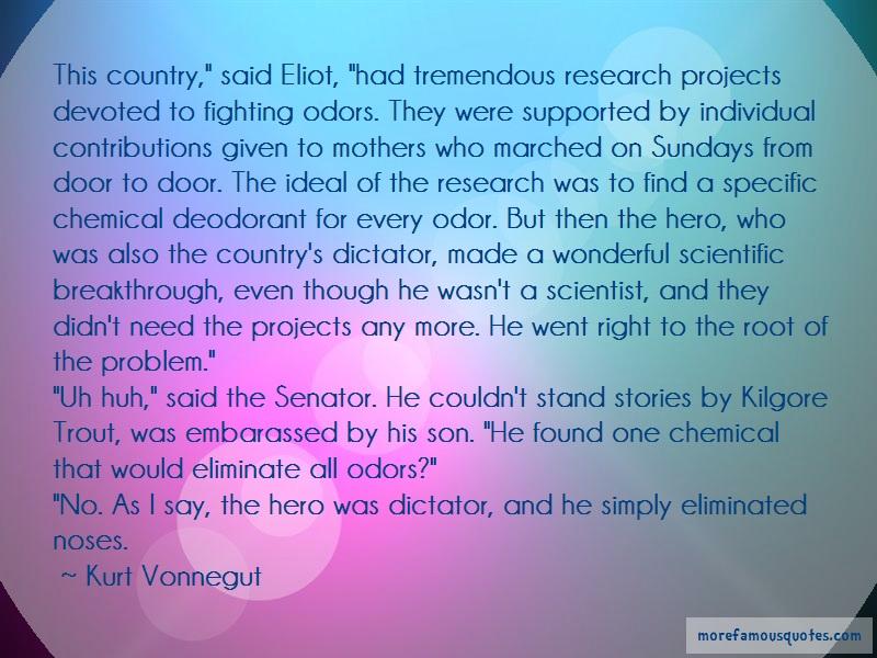 Kurt Vonnegut Quotes: This country said eliot had tremendous
