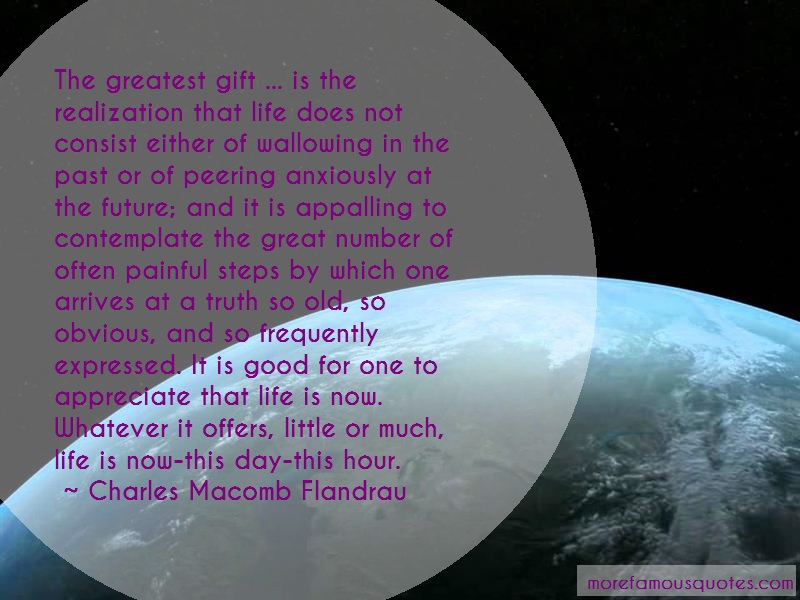 Charles Macomb Flandrau Quotes: The greatest gift is the realization