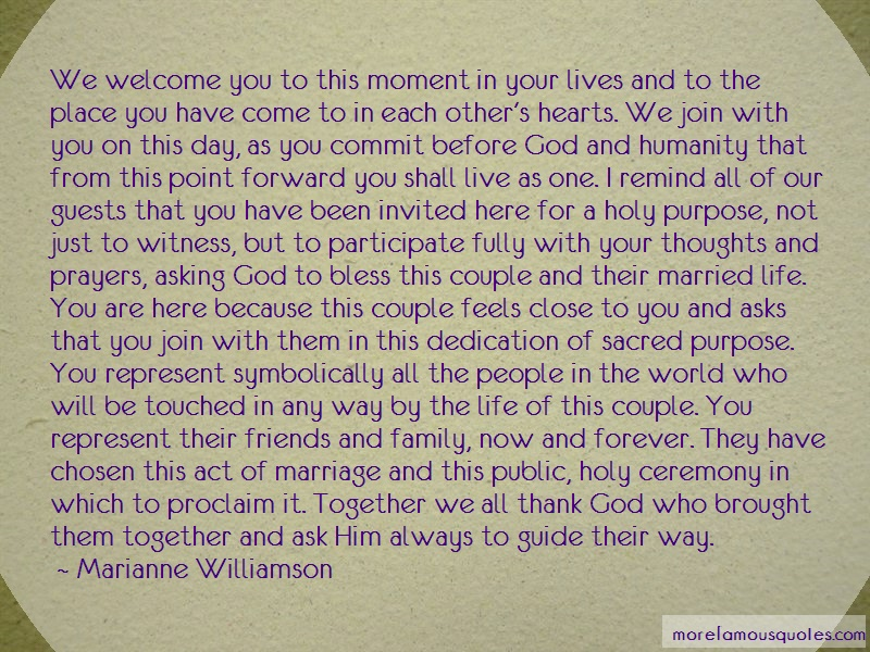 Marianne Williamson Quotes: We Welcome You To This Moment In Your