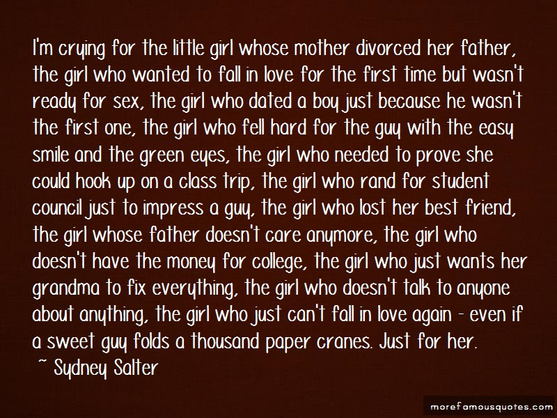 Sydney Salter Quotes: Im Crying For The Little Girl Whose