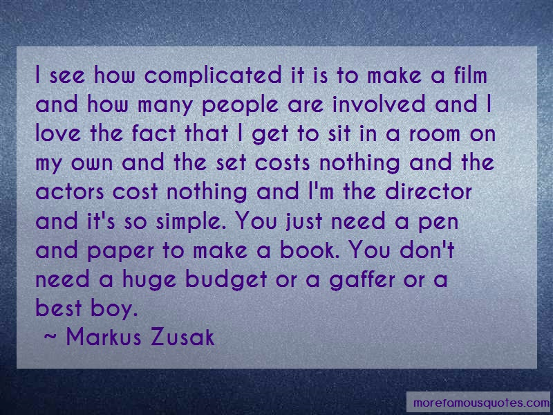 Markus Zusak Quotes: I see how complicated it is to make a