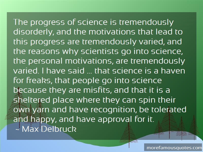 the progress of science has been