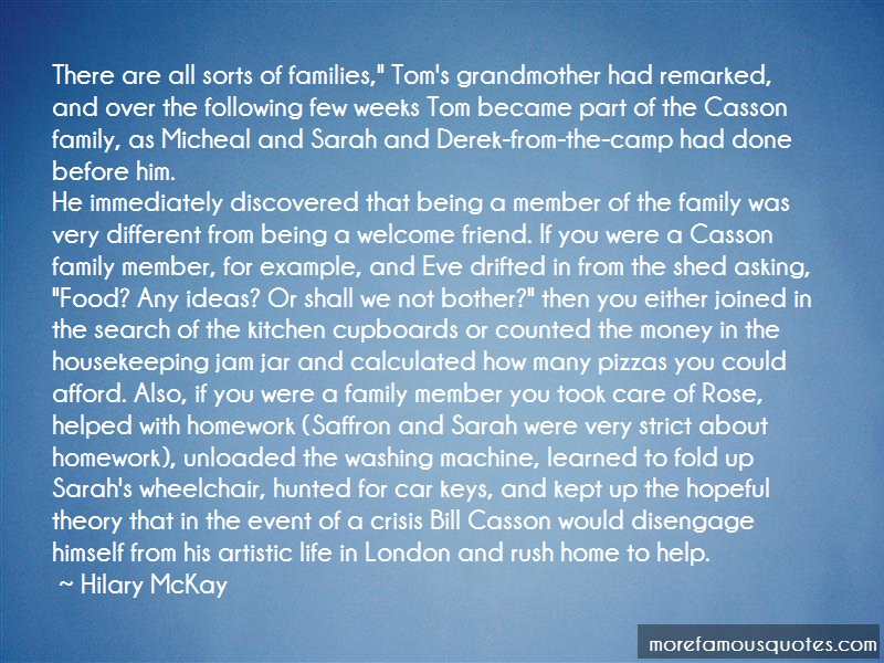 Hilary McKay Quotes: There Are All Sorts Of Families Toms