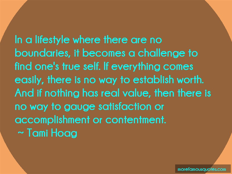 Tami Hoag Quotes: In a lifestyle where there are no
