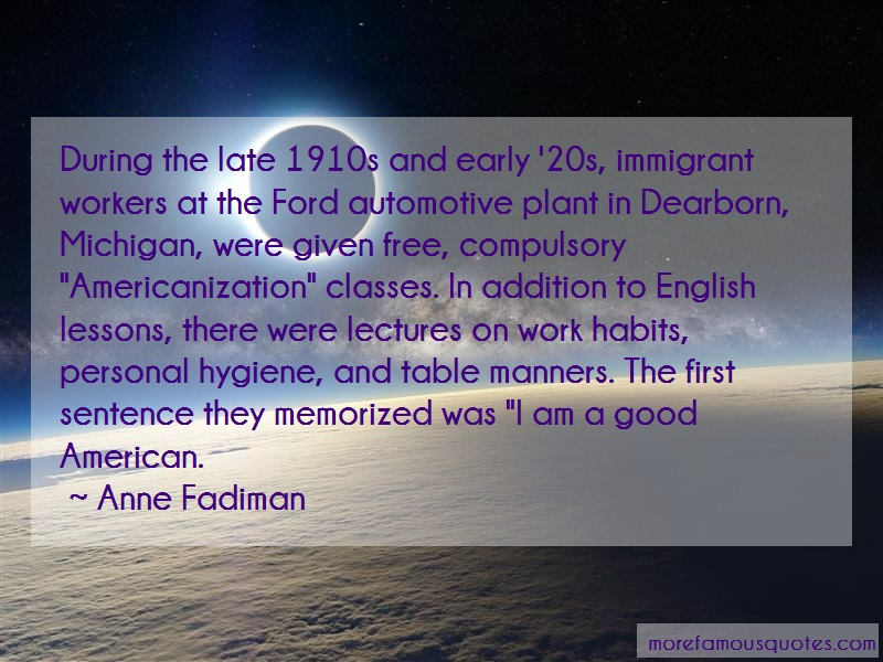 Anne Fadiman Quotes: During the late 1910s and early 20s