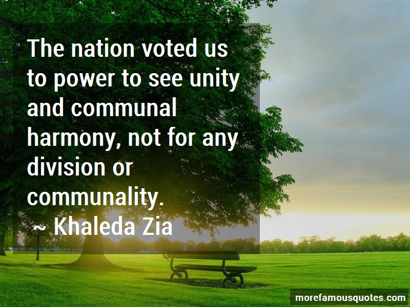 Khaleda Zia Quotes: The Nation Voted Us To Power To See