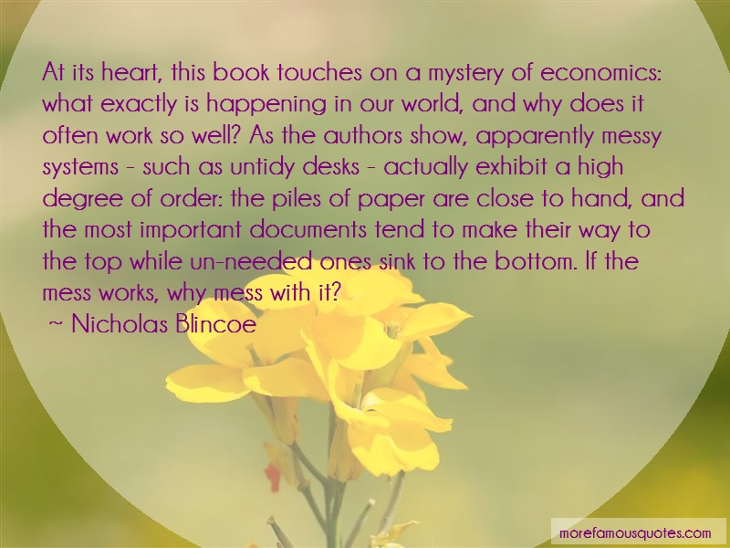 Nicholas Blincoe Quotes: At Its Heart This Book Touches On A