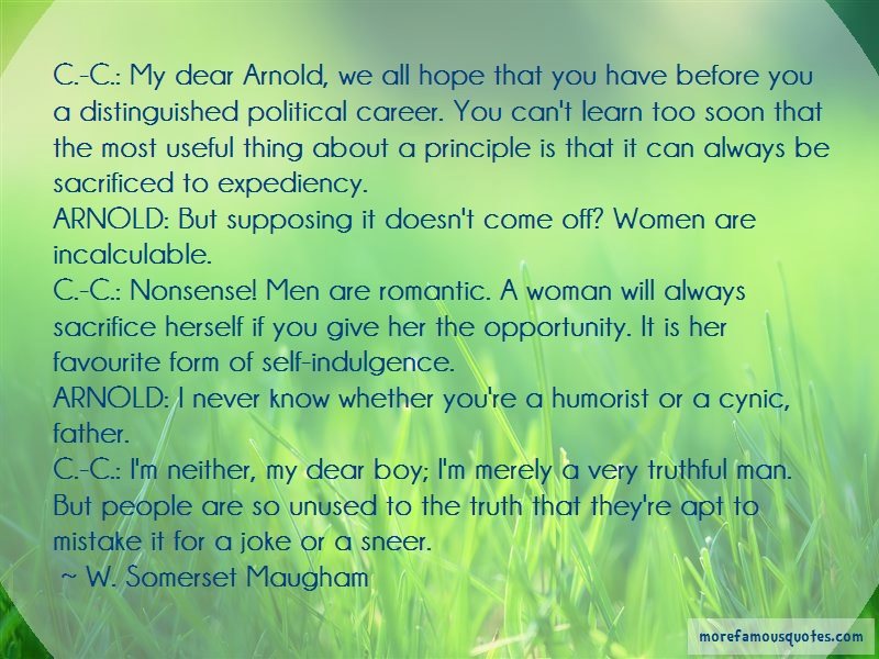 W. Somerset Maugham Quotes: C C My Dear Arnold We All Hope That You