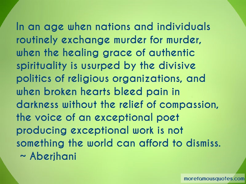 Aberjhani Quotes: In an age when nations and individuals