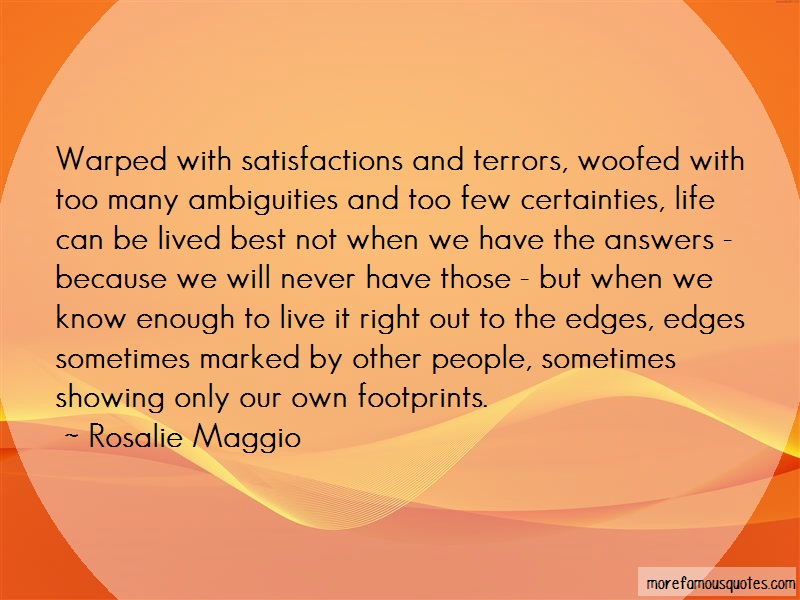 Rosalie Maggio Quotes: Warped With Satisfactions And Terrors