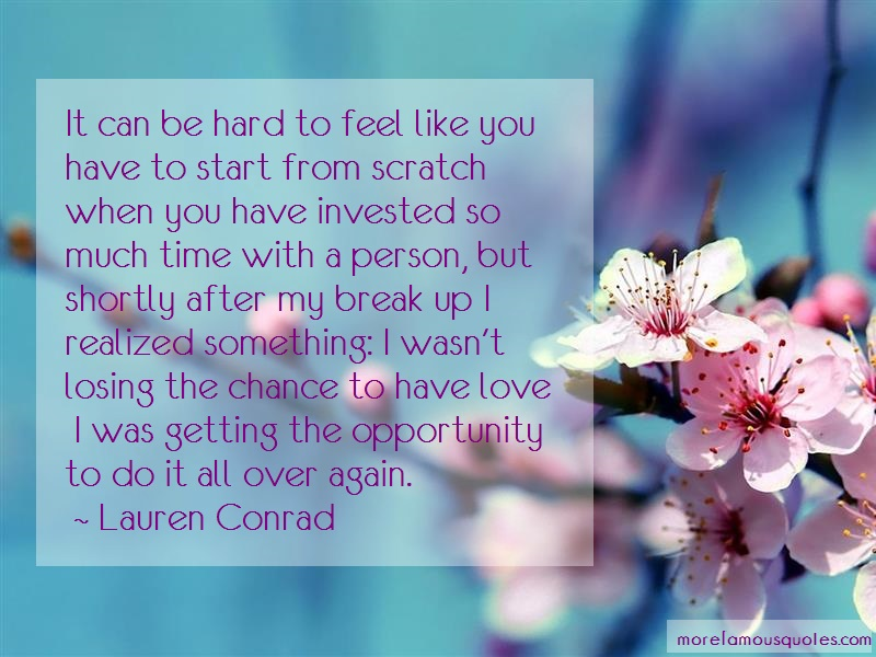Lauren Conrad Quotes: It can be hard to feel like you have to