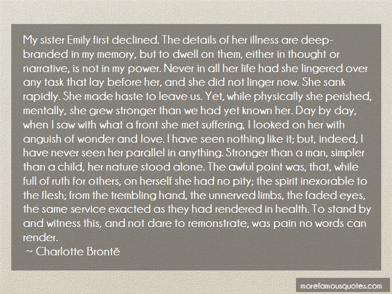 Charlotte Brontë Quotes: My sister emily first declined the