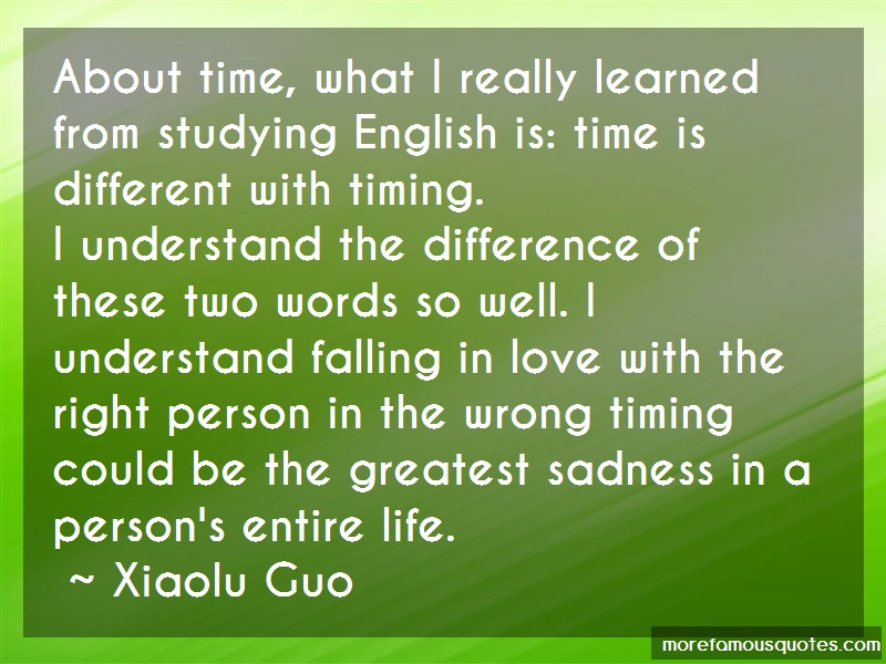 Xiaolu Guo Quotes: About time what i really learned from