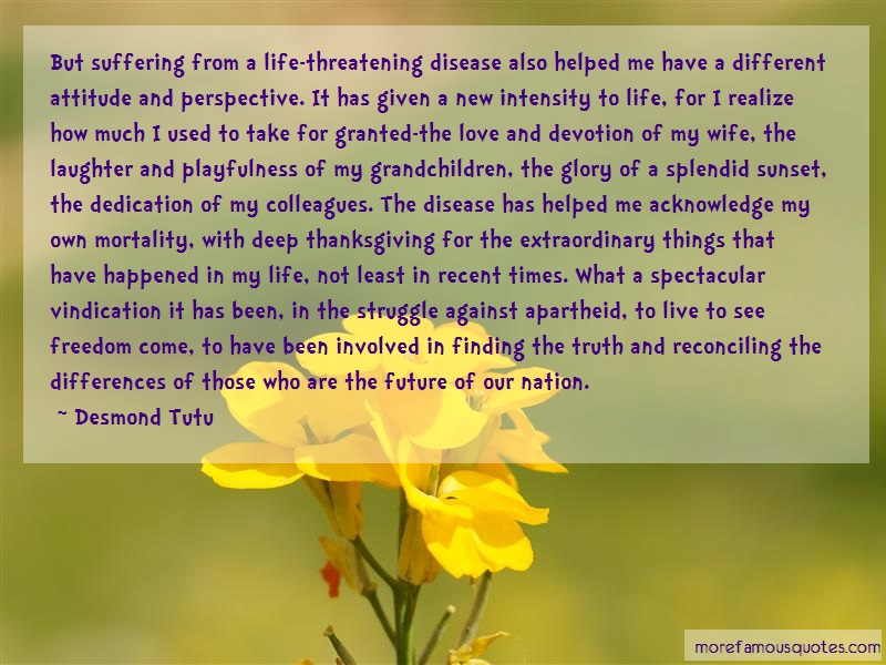 Desmond Tutu Quotes: But suffering from a life threatening