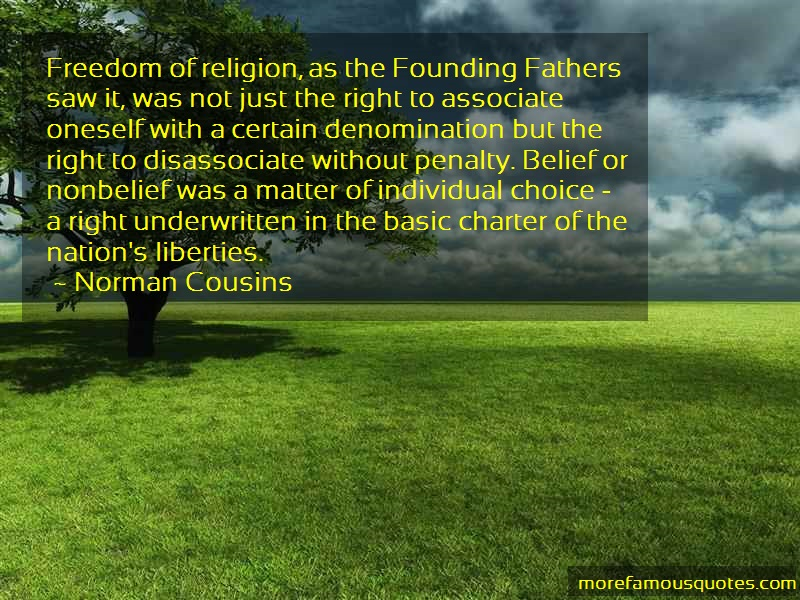 Norman Cousins Quotes: Freedom Of Religion As The Founding