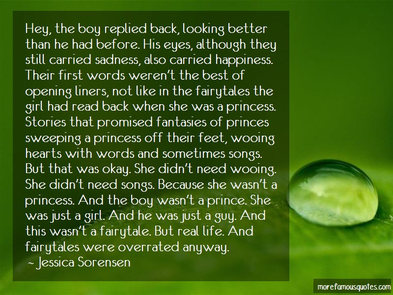 Jessica Sorensen Quotes: Hey The Boy Replied Back Looking Better