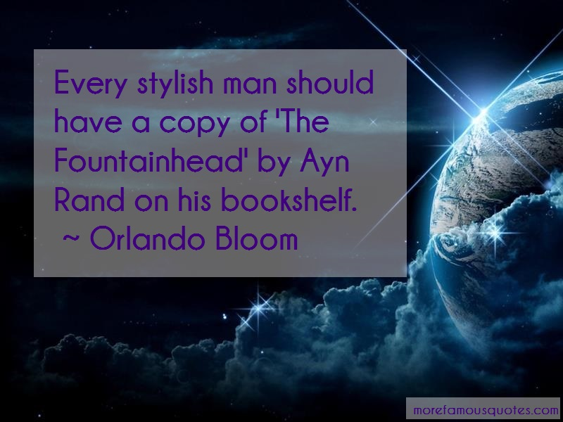 Orlando Bloom Quotes: Every stylish man should have a copy of
