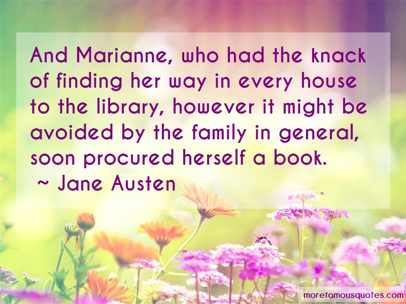 Jane Austen Quotes: And Marianne Who Had The Knack Of