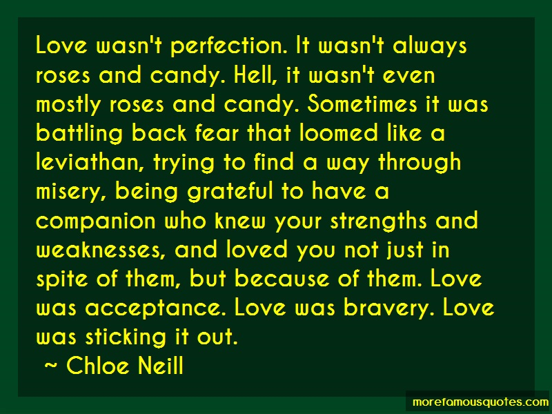 Chloe Neill Quotes: Love wasnt perfection it wasnt always