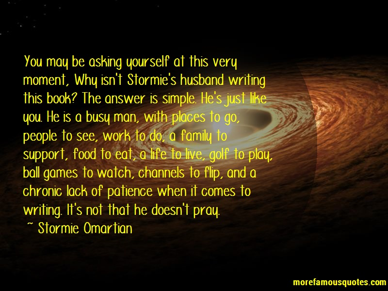 Stormie Omartian Quotes: You May Be Asking Yourself At This Very