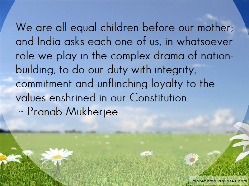 Pranab Mukherjee Quotes: We are all equal children before our