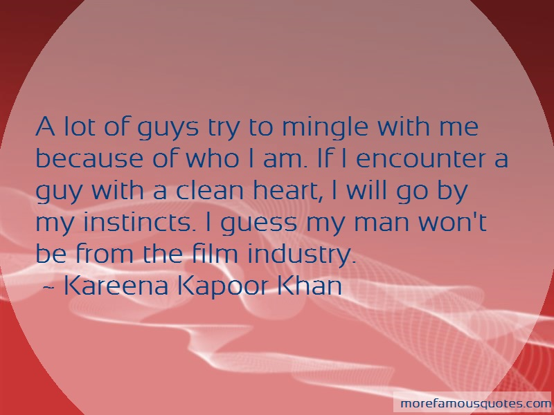 Kareena Kapoor Khan Quotes: A Lot Of Guys Try To Mingle With Me