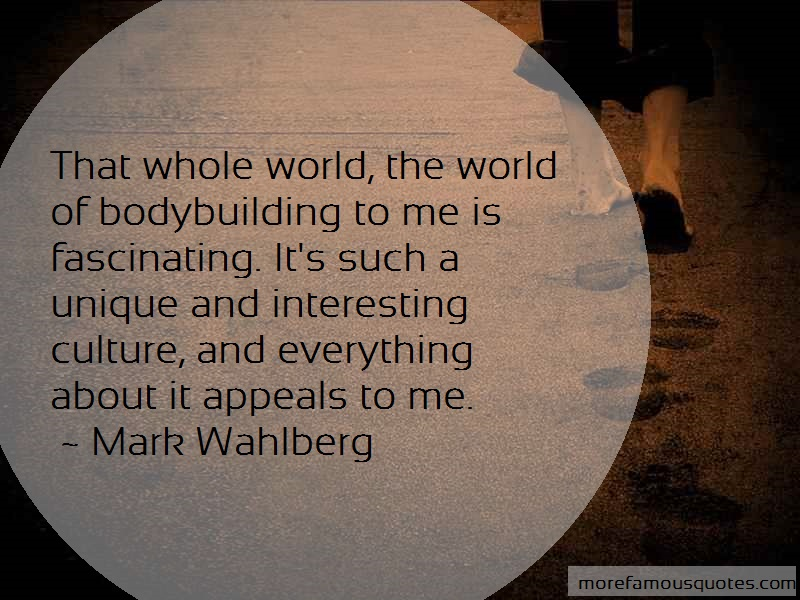 Mark Wahlberg Quotes: That Whole World The World Of