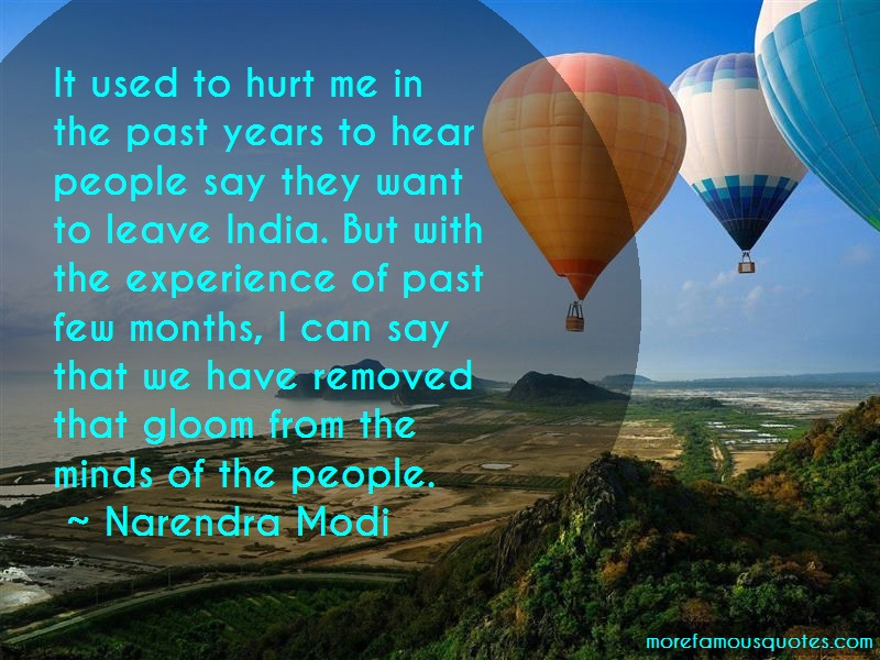 Narendra Modi Quotes: It used to hurt me in the past years to