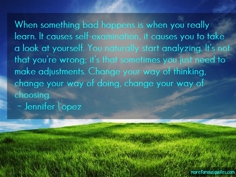 Jennifer Lopez Quotes: When Something Bad Happens Is When You
