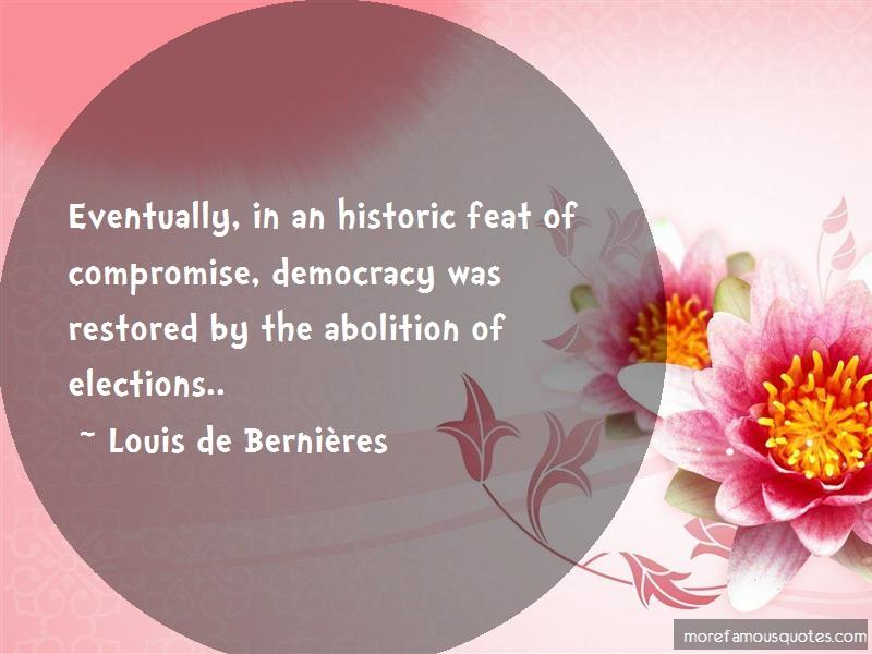 Louis-de-Bernieres Quotes: Eventually in an historic feat of