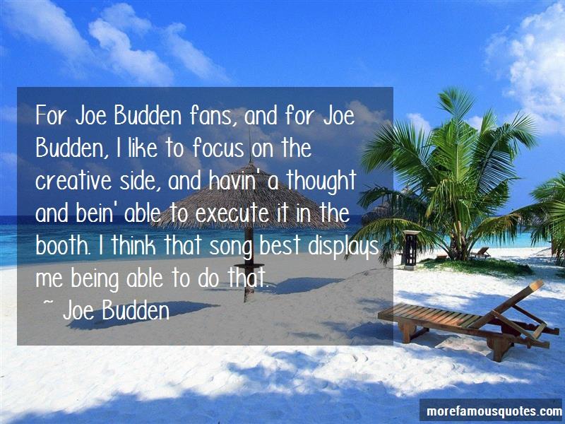 Joe Budden Quotes: For joe budden fans and for joe budden i