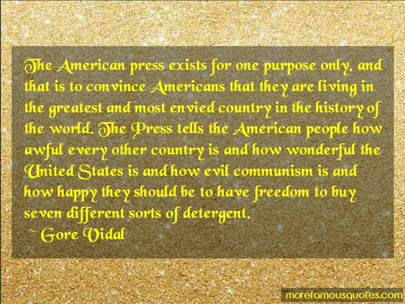 Gore Vidal Quotes: The american press exists for one
