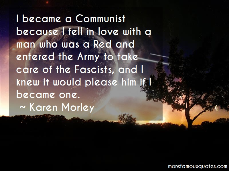Karen Morley Quotes: I Became A Communist Because I Fell In