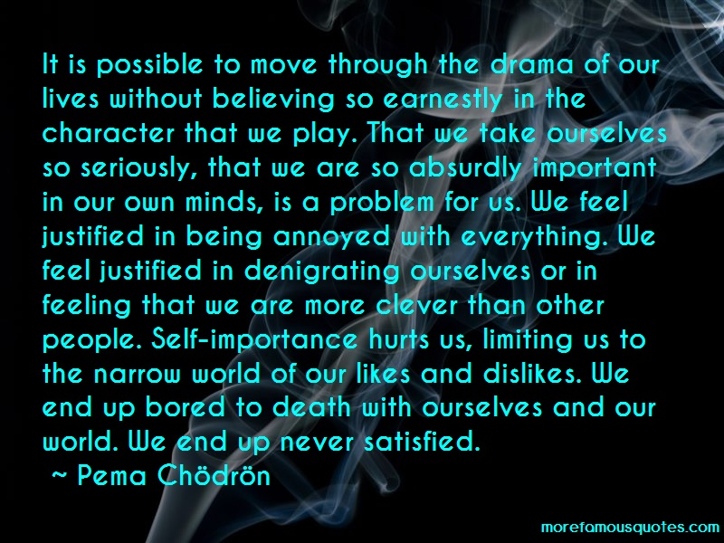 Deirdre Blomfield Brown Quotes: It Is Possible To Move Through The Drama