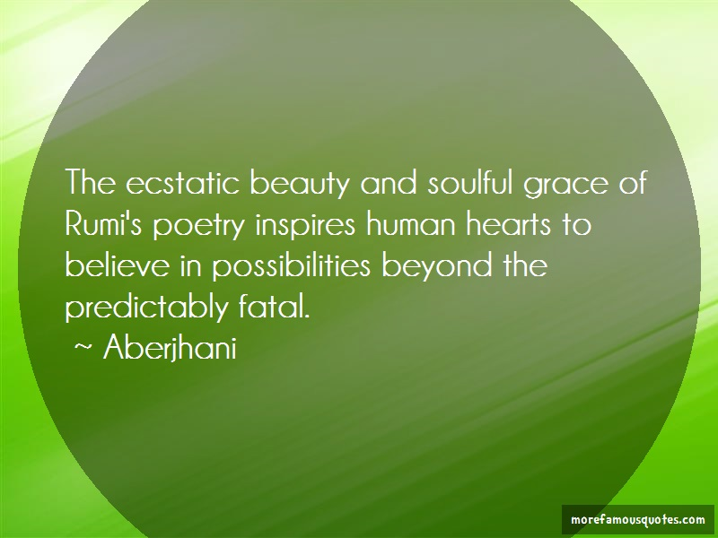 Aberjhani Quotes: The Ecstatic Beauty And Soulful Grace Of