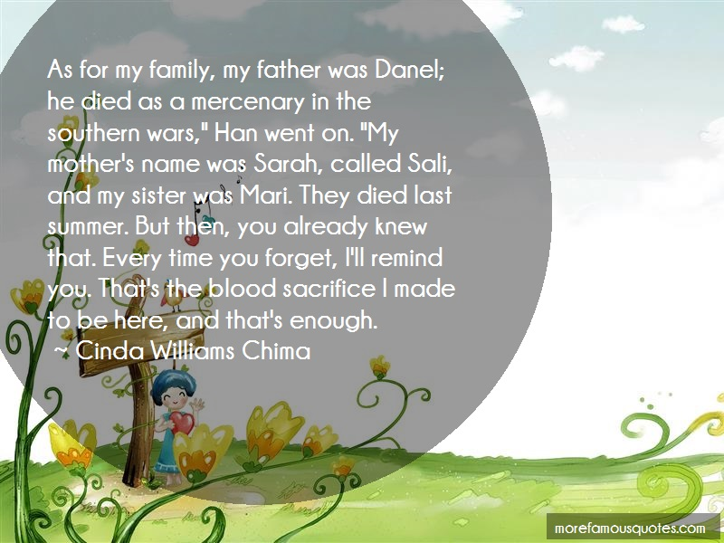 Cinda Williams Chima Quotes: As for my family my father was danel he