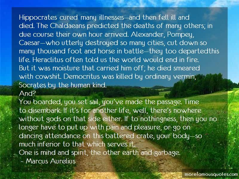 Marcus Aurelius Quotes: Hippocrates Cured Many Illnessesand Then