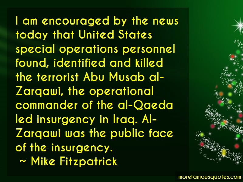Mike Fitzpatrick Quotes: I Am Encouraged By The News Today That