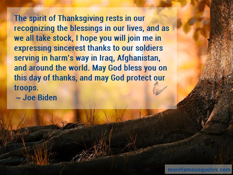 Joe Biden Quotes: The Spirit Of Thanksgiving Rests In Our
