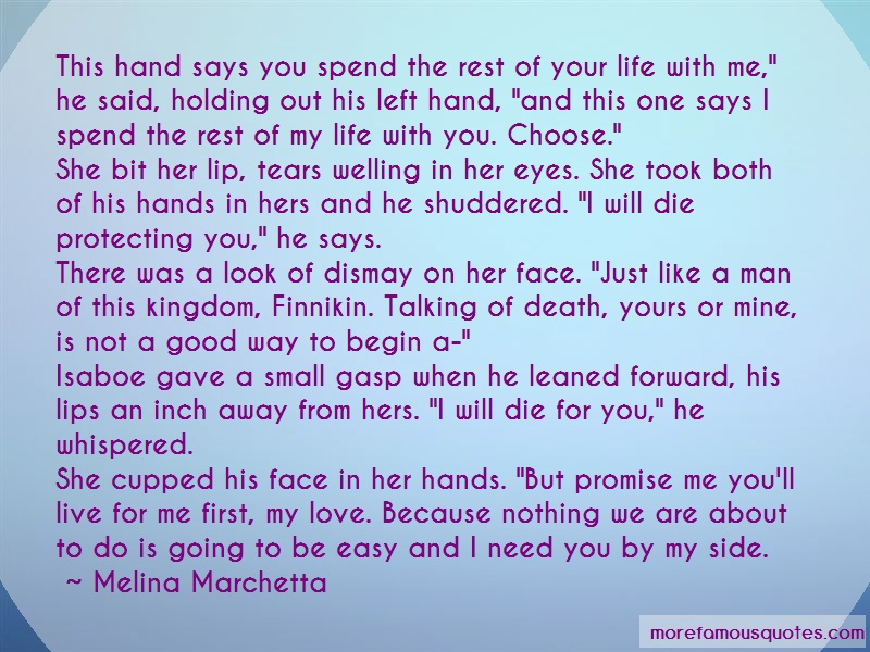 Melina Marchetta Quotes: This Hand Says You Spend The Rest Of