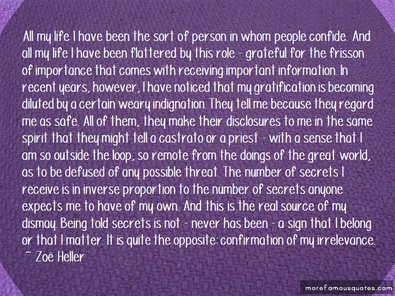 Zoë Heller Quotes: All my life i have been the sort of